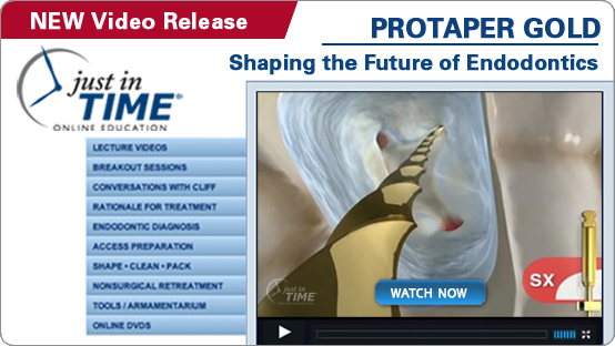 ProTaper GOLD Just-In-Time Video